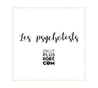 Les psychotests OLPF !